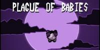 Plague of Babies