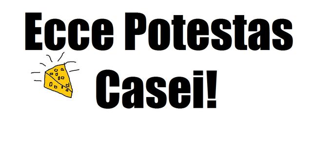 File:Ecce Potestas Casei.png