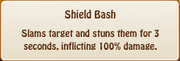 4. shield bash